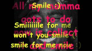 Tupac Shakur feat scarface: Smile (lyrics)
