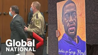 Global National: April 20, 2021 | Chauvin convicted for murder of George Floyd