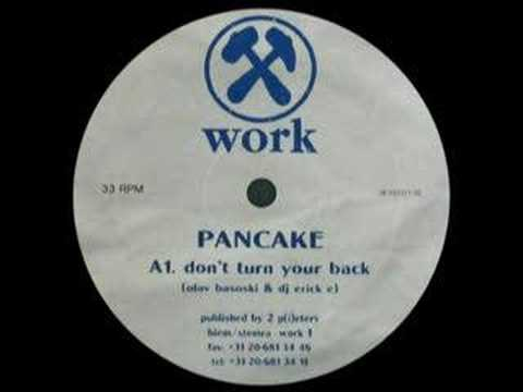 Pancake - Don't Turn Your Back [1993]