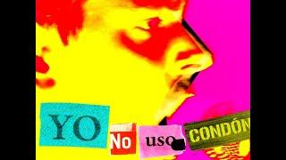 NOVEDADES CARMINHA - Yo no uso condón