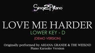 Love Me Harder (Lower Key - Piano Karaoke demo) Ariana Grande & The Weeknd