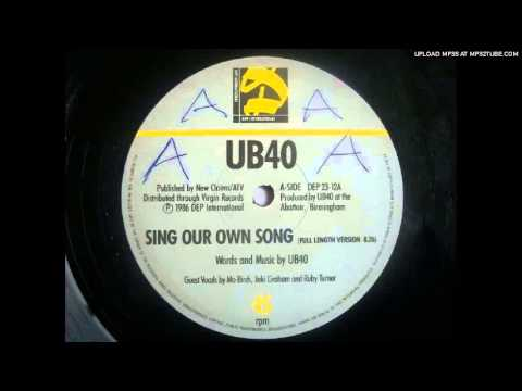 UB40  Sing our own song