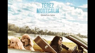 Térez Montcalm - « Quand on s'aime » making of
