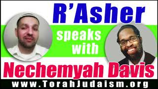 R' Asher speaks with Nechemyah Davis