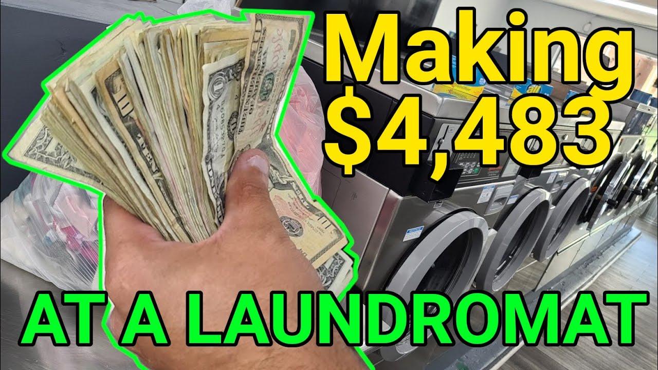 Making $4,483 At A Laundromat