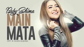 Cover images Baby Shima - Main Mata (Official Radio Release)