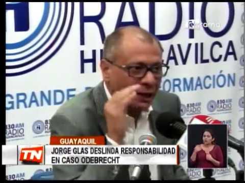 Jorge Glas deslinda responsabilidad en caso Odebrecht