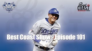 Ep 101 - Dodgers Start The Second Half | Best Coast Show