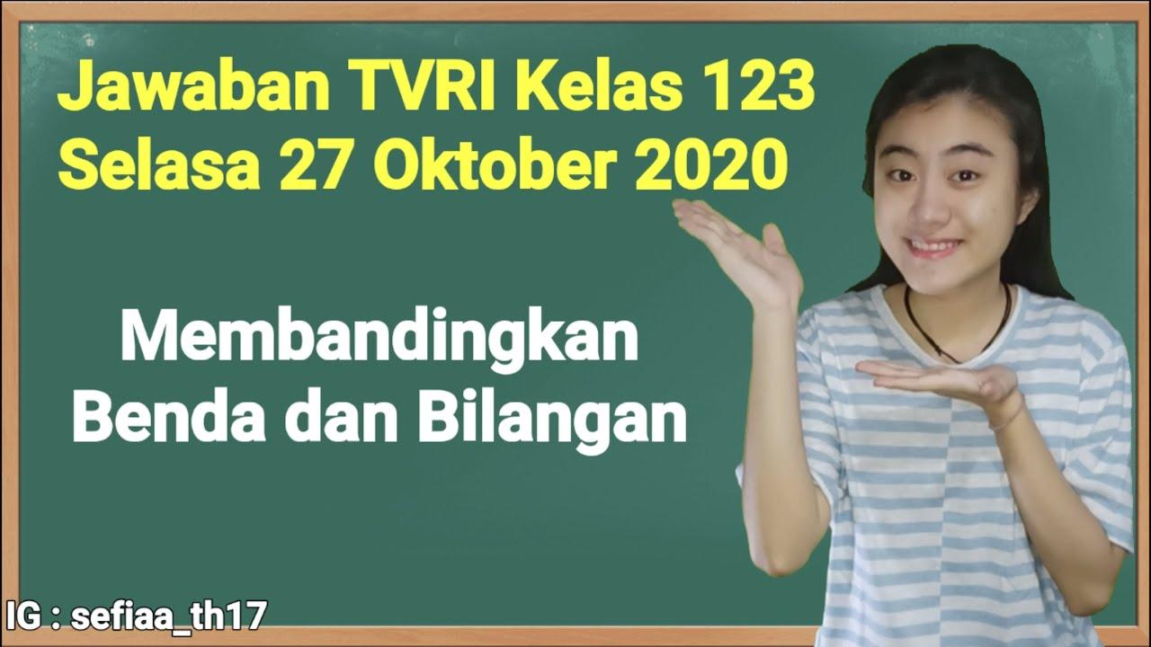 Kunci Jawaban TVRI Kelas 1-2-3 SD Selasa 27 Oktober…