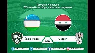 O'zbekiston - Suriya 1:1   Uzbekistan – Syria 1:1.   06.09.2018
