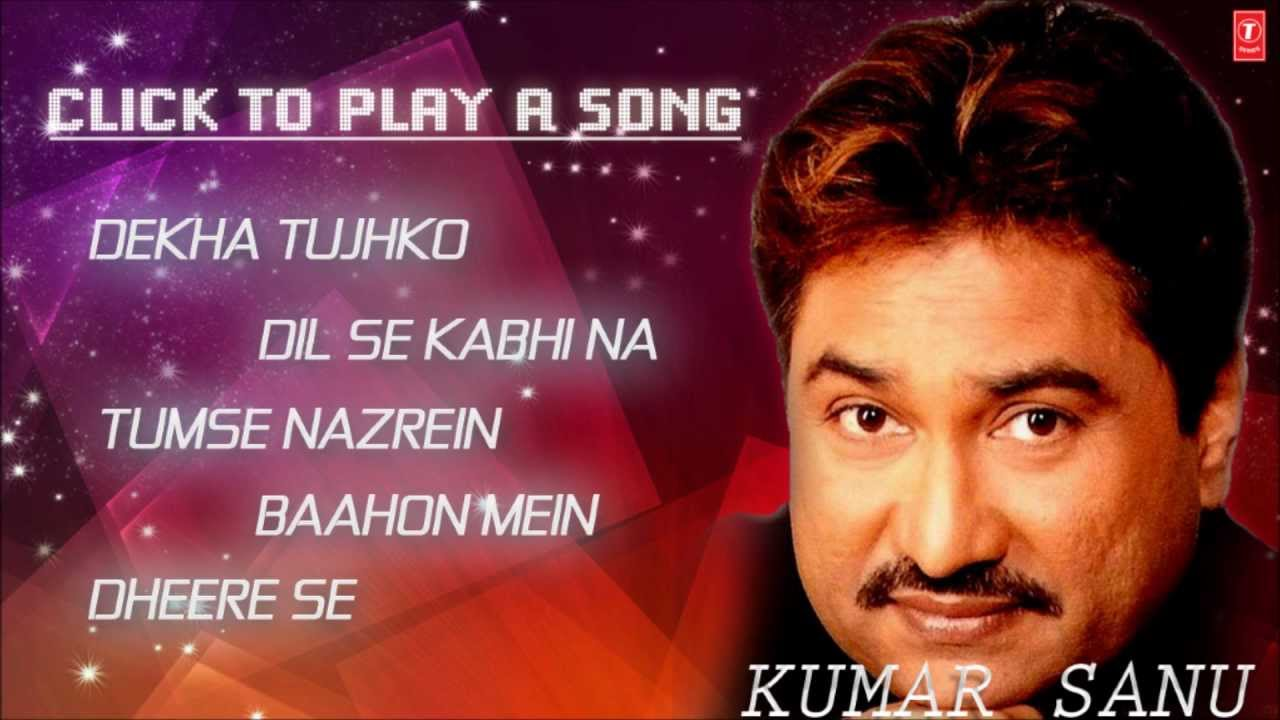 super hit songs of kumar sanu for free download