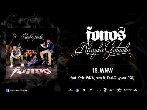 18. Fonos - WNW feat. Kości WNW (Prod. PSR, Cuty: Dj Feel-X)