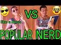 POPULAR VS NERD