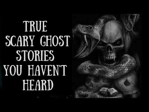 6 Scary True Ghost Stories (Animals And Ghosts, Shadow People, Demons)