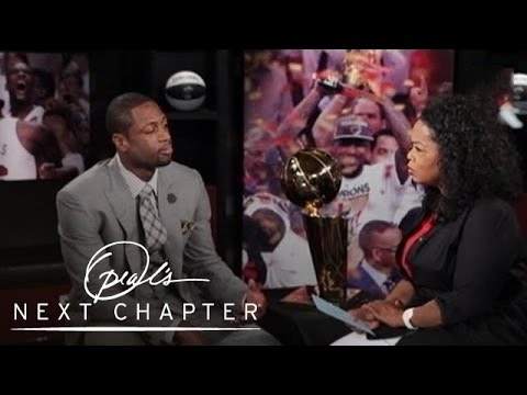 Dwyane Wade Opens Up About His Custody Battle | Oprah's Next Chapter | Oprah Winfrey Network