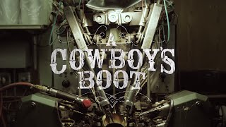 A Cowboy's Boot - Every Detail Of Making Alberta Boots In 4k