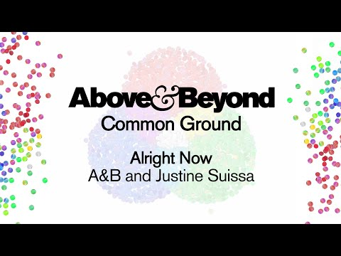 Above & Beyond feat. Justine Suissa - Alright Now