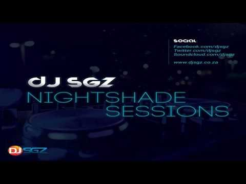 Nightshade Sessions (22 April 2018)   Afro, Deep & Soulful House Music