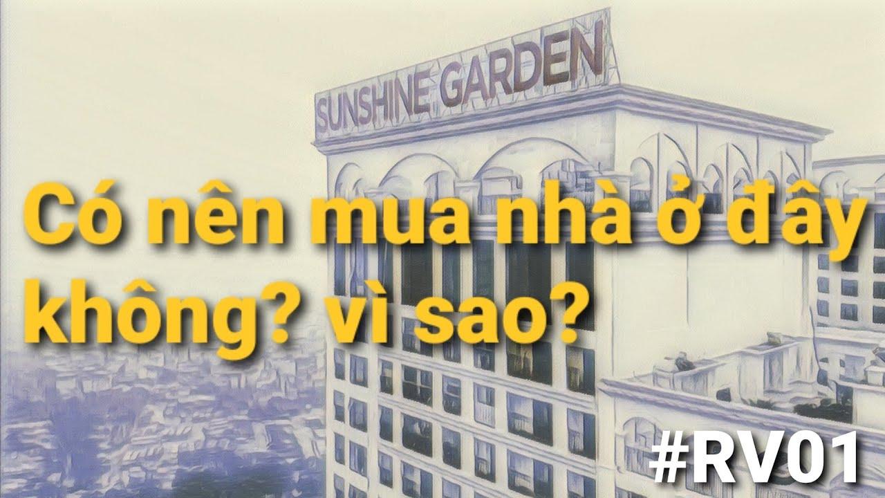 [Review Dự Án] Chung cư Sunshine Garden