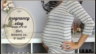 Pregnancy Vlog Wks 31 & 32 | Diet, Honest Co. & TMI?! Thumbnail