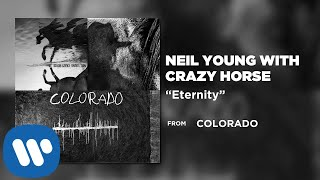 Neil Young with Crazy Horse - Eternity [Official Audio]