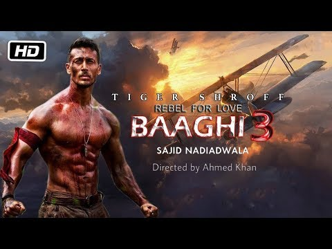 Baaghi 3  Full Movie Facts  Tiger Shroff  Shraddha Kapoor  Sajid Nadiadwala  Ahmed Khan
