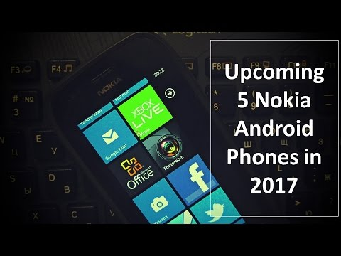 Upcoming 5 Nokia Android Phones in 2017 [Specifications, Release ...