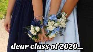 Dear Class of 2020...