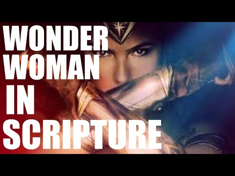 Diana Prince of the Amazons...In Scripture?