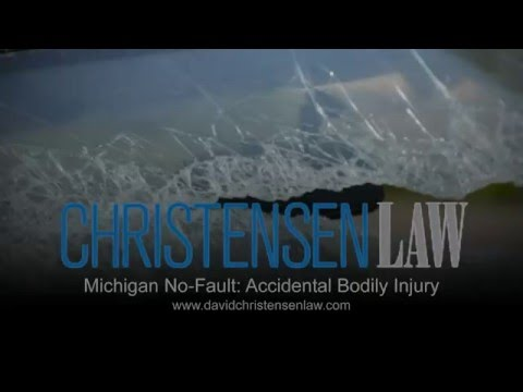 Michigan No-Fault: Accidental Bodily Injury