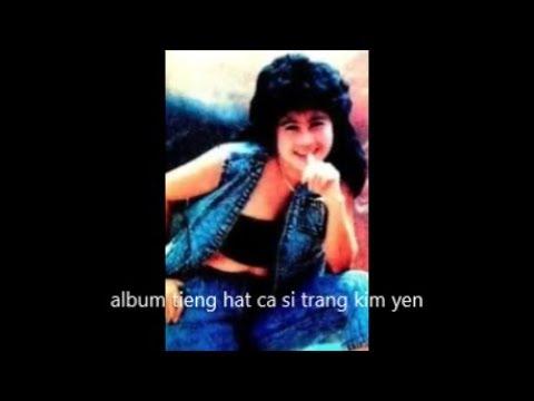 album : tieng hat : ca si : trang kim yen : bai ca di cung nam thang :
