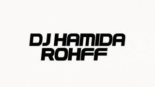 Dj Hamida, Yassmin & Rohff - Don