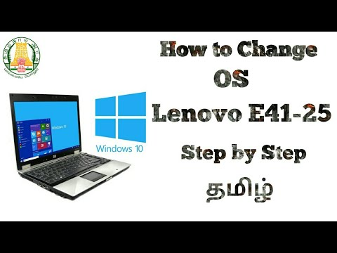 How To Change Os In Lenovo E41-25 | Windows 10 | Tech Fox | In Tamil