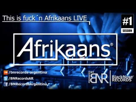 This is fuckin Afrikaans LIVE Session #1