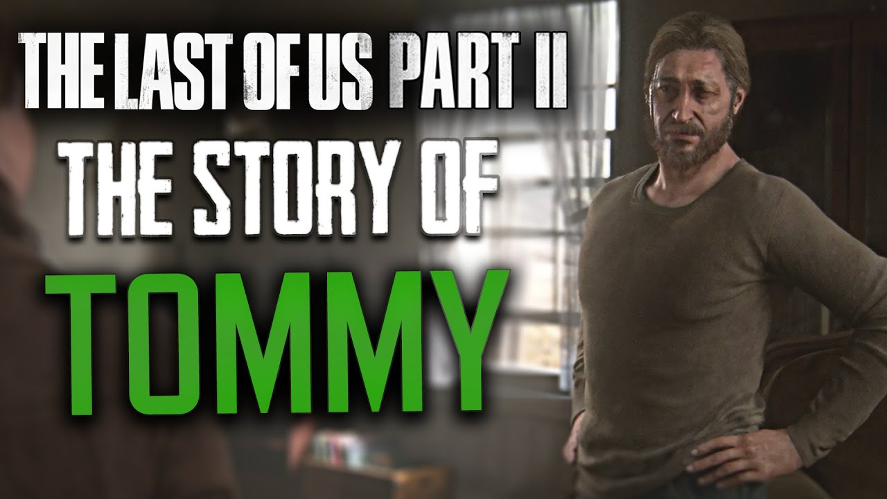 The Last of Us Part 2 – The Heroic Story of Tommy // All Character Scenes