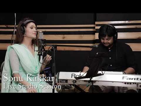 HUN MERE KOLON   Sonu Kakkar   Live Studio Session  2019