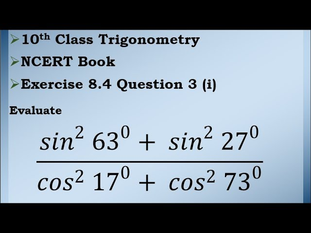 Class 10 Trigonometry Exercise 8.4 Question 3 (i) | CBSE | NCERT BOOK