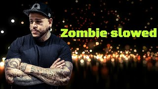 Zombie ~ slowed (bad wolves version)