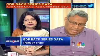 GDP Back Series Data: Truth Vs Hype (Part 1) | CNBC TV18