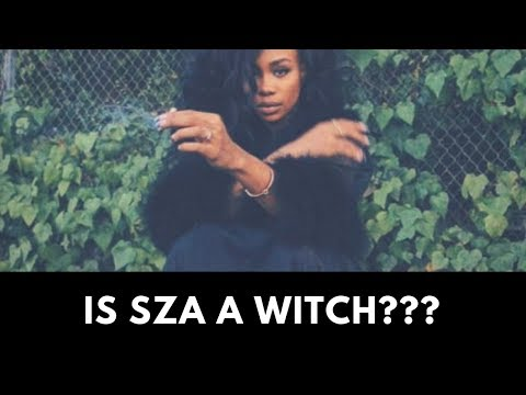 7 Reasons Why SZA IS A F***ING WITCH (From a Witch)