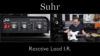 Suhr Reactive Load I.R. Demo Video by Shawn Tubbs