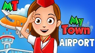 My Town Airport - Airplanes , Vehicles Kids Play Airport Vacation App For Children
