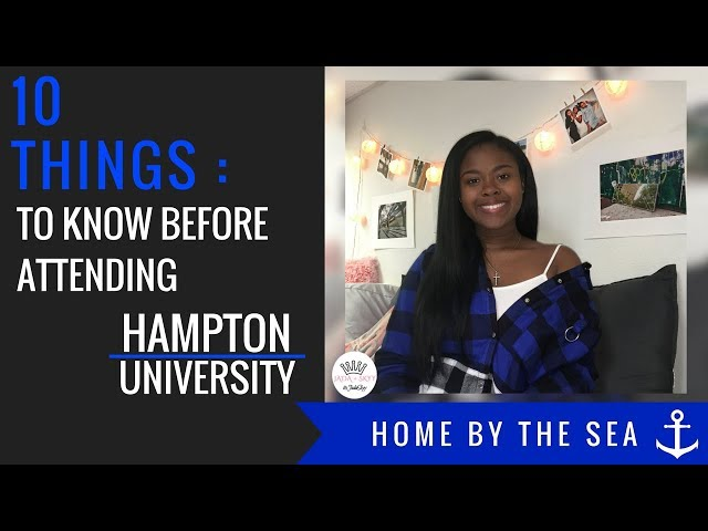 10 Things : You Need To Know Before Coming To Hampton University   #TheRealHU   itsJadaSkyy