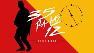 Fuego - 35 Pa Las 12 ft. J Balvin [Lyric Video]