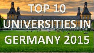 Top 10 Best Universities In Germany 2015/Top 10 Universidades De Alemania 2015 thumbnail