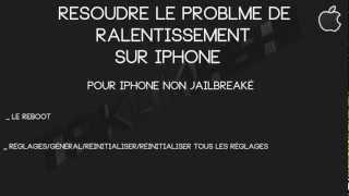 Résoudre problème de ralentissement sur iPhone/iPad/iPod touch