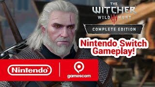 Nintendo Presents: The Witcher 3: Wild Hunt - Complete Edition (gamescom 2019)