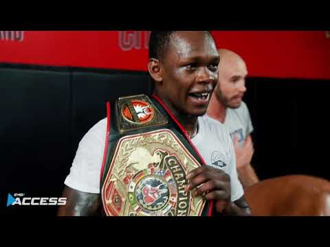 "Israel ""The Last Stylebender""  Adesanya I UFC 234 EMG ACCESS EP. 4"