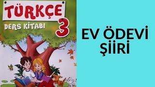 3. Sınıf Türkçe Ders Kitabı  Ev Ödevi Şiiri İşlenişi ve Etkinlik Çözümleri