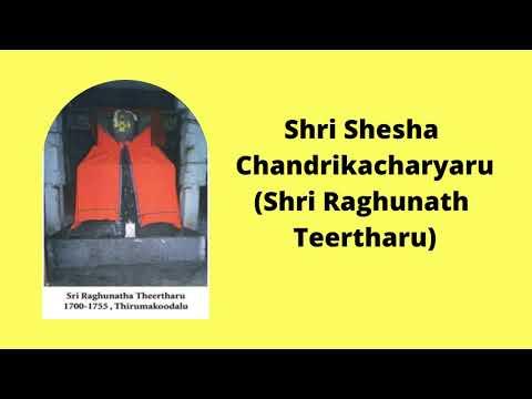 Shri Shesha Chandrikacharyru   Shri Raghunath Teertharu